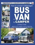 How to Convert VW Bus or Van to Camper by Lindsay Porter
